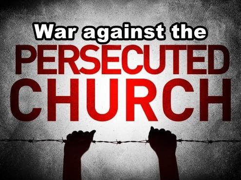 the-persecuted-church War against