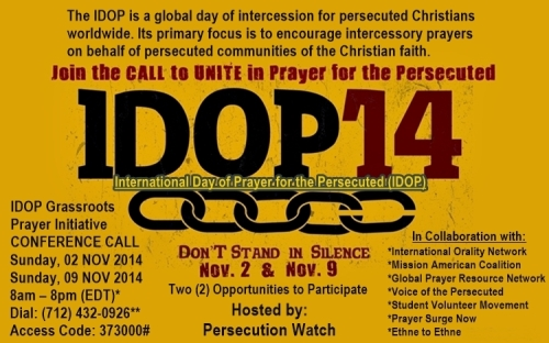 Mark your calendar -IDOP14 Participate and PRAY with us for the Persecuted Church! Sunday, Nov. 9th, 2014  Click to enlarge