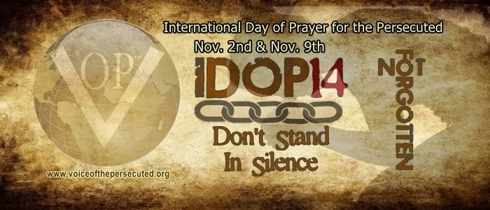 JOIN US IN PRAYER FOR THE PERSECUTED IDOP2014