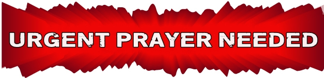 urgent prayer request « VOICE OF THE PERSECUTED